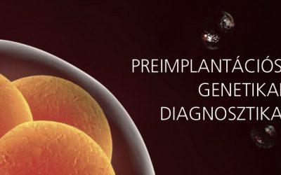 Preimplantációs Genetikai Diagnosztika